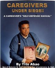Cover of: Caregivers under siege!