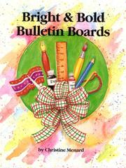 Cover of: Bright and Bold Bulletin Boards