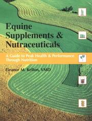 Cover of: Equine Supplements & Nutraceuticals | Eleanor M. Kellon