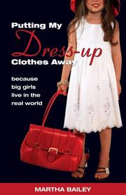 Cover of: Putting My Dress-Up Clothes Away