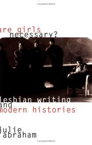 Cover of: Are girls necessary?: lesbian writing and modern histories