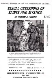 Sexual Obsessions of Saints and Mystics by William J. Fielding