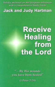 Cover of: Receive Healing From The Lord | Jack & Judy Hartman