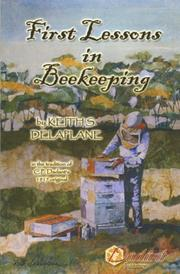 Cover of: First Lessons in Beekeeping | Keith Delaplane