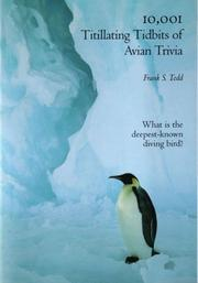 Cover of: 10,001 Titillating Tidbits of Avian Trivia | Frank S. Todd