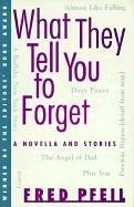 Cover of: What They Tell You to Forget