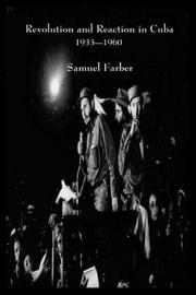 Cover of: Revolution and Reaction in Cuba | Samuel Farber