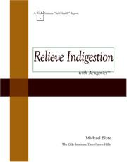 Cover of: Relieve Indigestion with Acugenics | Michael Blate