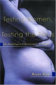 Cover of: Testing Women, Testing the Fetus
