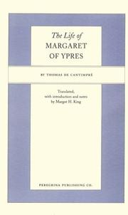 The Life of Margaret of Ypres (Peregrina Translation Series)