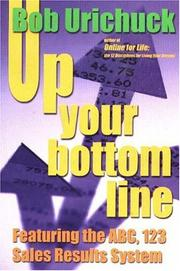 Cover of: Up Your Bottom Line