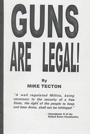 Cover of: Guns Are Legal!