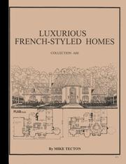 Cover of: 91 Luxurious French Styled Homes, Collection A68