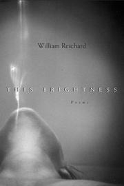 This brightness by William Reichard