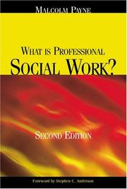 Cover of: What Is Professional Social Work? | Malcolm Payne