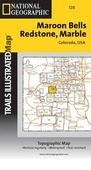 Cover of: Trails Illustrated - Colorado-Maroon Bells/Redstone (Colorado) | National Geographic Society