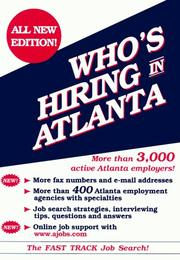 Cover of: Who's Hiring in Atlanta? (Fast Track Job Search Series)