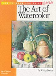 Cover of: The Art of Watercolor (How to Draw and Paint series #5)
