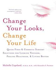 Cover of: Change Your Looks, Change Your Life | Michelle Copeland