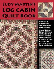 Cover of: Judy Martin's Log Cabin Quilt Book | Judy Martin