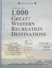Cover of: The Double Eagle Guide to 1,000 Great!Western Recreation Destinations: Western Recreation Destinations : West Coast  | Elizabeth Preston