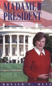 Cover of: Madame President | Donald S. Metz