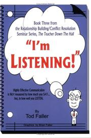 Cover of: I'm Listening (Relationship Building/Conflict Resolution Seminar, the Teacher Down the Hall)