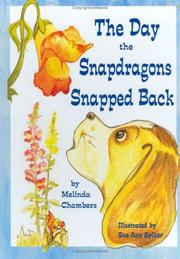 Cover of: The Day the Snapdragons Snapped Back