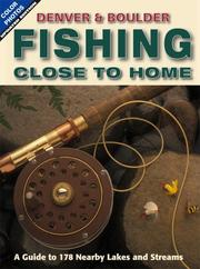 Cover of: Denver & Boulder Fishing Close to Home