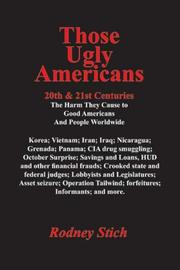 Cover of: Those Ugly Americans:  20th & 21st Centuries