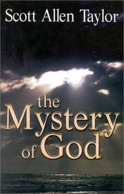 Cover of: Mystery of God, the | Scott Allen Taylor