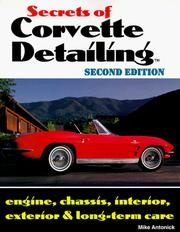 Secrets of Corvette Detailing by Michael Antonick