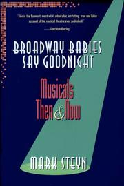 Cover of: Broadway babies say goodnight | Mark Steyn