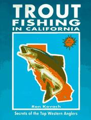Cover of: Trout Fishing in California | Ron Kovach