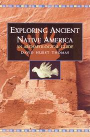 Cover of: Exploring Ancient Native America | David Hu Thomas