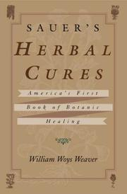 Cover of: Sauer's Herbal Cures: America's First Book of Botanic Healing