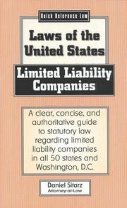 Cover of: Limited Liability Companies: Laws of the United States (Quick Reference Law)