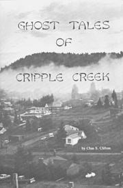 Cover of: Ghost Tales of Cripple Creek | Chas Clifton