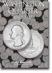Cover of: Washington Quarters Folder 1932-1947 | H.E Harris