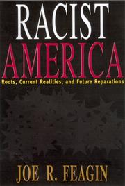 Cover of: Racist America: roots, current realities, and future reparations
