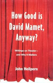 Cover of: How Good is David Mamet, Anyway?