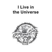 I Live in the Universe by Aline D. Wolf