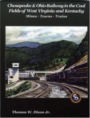 Cover of: Chesapeake & Ohio Railway in the Coal Fields of West Virginia and Kentucky