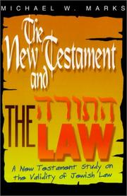 Cover of: The New Testament and the Law | Michael W. Marks