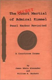 Cover of: The Secret Court Martial of Admiral Kimmel | James Edwin Alexander