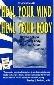 Heal Your Mind, Heal Your Body