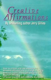 Cover of: Creative Affirmations | Jerry Gillies