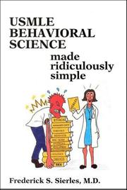 Cover of: USMLE Behavioral Science Made Ridiculously Simple (MedMaster Series) | Frederick S. Sierles