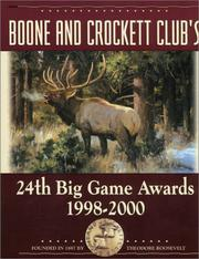 Cover of: Boone and Crockett Club's 24th Big Game Awards, 1998-2000 (Boone and Crockett Club's Big Game Awards)