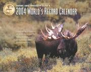 Cover of: Boone and Crockett Club's 2004 World's Record Calendar